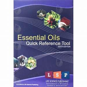 Shopbacktonature Essential Oil Quick Reference Guide 6th