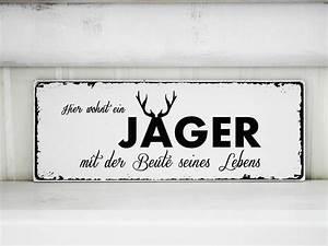 Vintage Schilder Mit Sprüchen : shabby vintage holz schild j ger nostalgie von homestyle accessoires via home ~ A.2002-acura-tl-radio.info Haus und Dekorationen