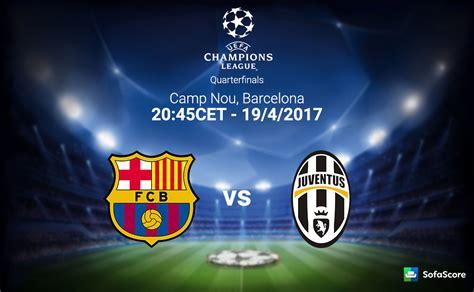 Barcelona vs Juventus – Match preview, team news & lineups ...