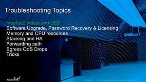 Cisco Catalyst Access Series Switching  U2013 Architecture And Troubleshoo U2026