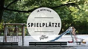Schöne Spielplätze Berlin : 11 sch ne spielpl tze in m nchen mit vergn gen m nchen ~ Buech-reservation.com Haus und Dekorationen