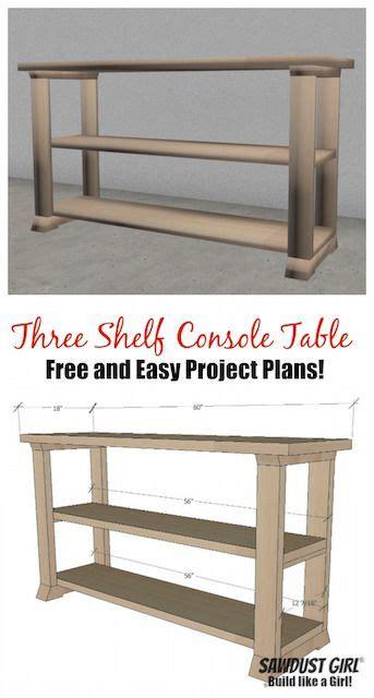 shelf console table  plans diy furniture