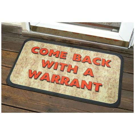 Come Back With A Warrant Doormat by Come Back With A Warrant Doormat 675468 Rugs At
