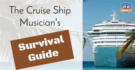 The Cruise Ship Musicianu2019s Survival Guide Part 1 | Musical U