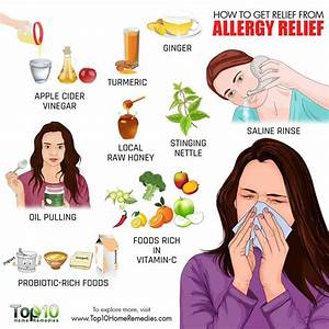 How to Get Relief from Allergies - Top 10 Home Remedies  Allergy Rid