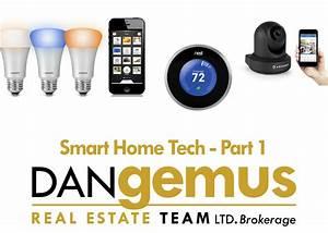 Smart Home Team : smart home tech part 1 the dan gemus real estate team ~ Markanthonyermac.com Haus und Dekorationen