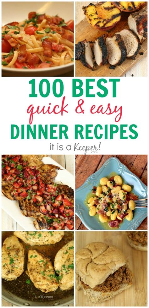 fast easy meals 100 dinner recipes quick easy meals it is a keeper