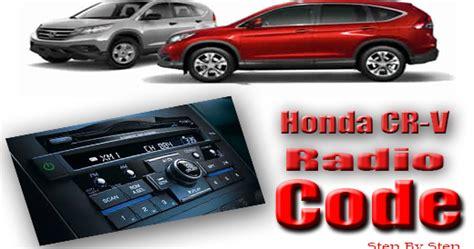 Crv Radio Code by Honda Crv Radio Code Honda Radio Code