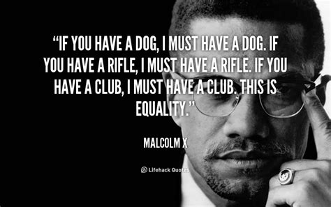 malcolm  quotes equality quotesgram