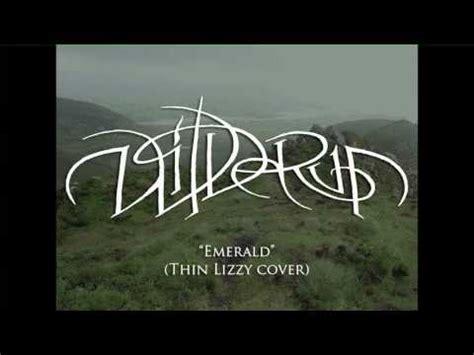 wilderun emerald thin lizzy cover youtube