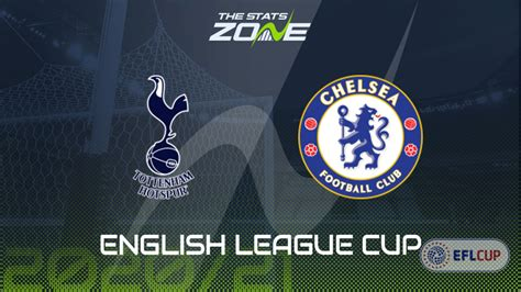 Chelsea Vs Tottenham Carabao Cup : Preview: Chelsea vs ...