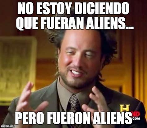Meme Alien - la historia del meme quot ancient aliens quot