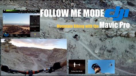 follow  mode   dji mavic pro mountain biking