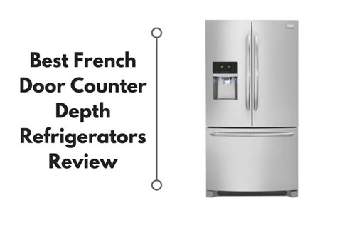 best door review best door counter depth refrigerators reviews 2018