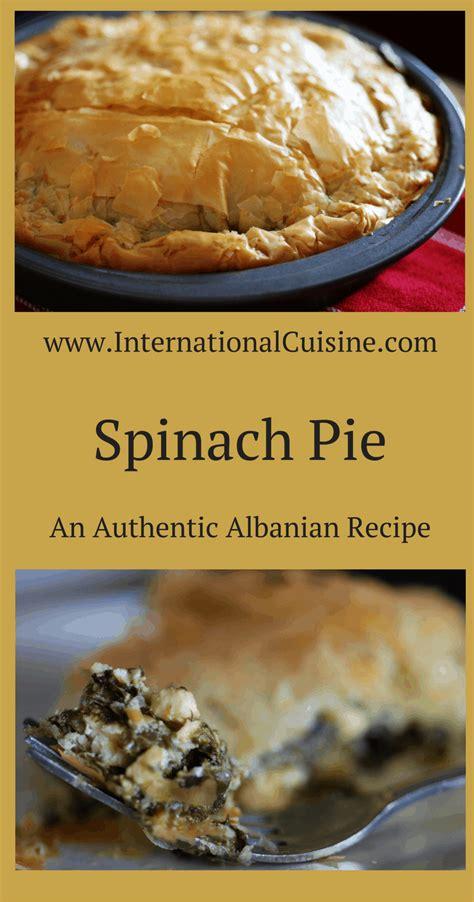 Byrek me Spinaq- Albanian Spinach Pie - International Cuisine