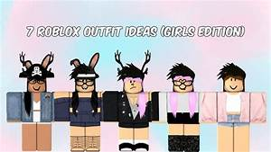 7 Roblox Outfit Ideas (Girls Edition) - YouTube
