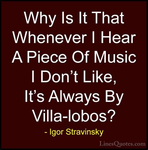 Igor Stravinsky Quotes And Sayings (with Images. Morning Handsome Quotes. Success Quotes Oprah Winfrey. Village Nature Quotes. Work Contribution Quotes. Strong Start Quotes. Trust Quotes Celebrities. Birthday Quotes Chinese Proverbs. Movie Quotes Love Quotes