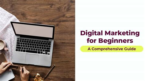 digital marketing for beginners digital marketing for beginners a comprehensive guide