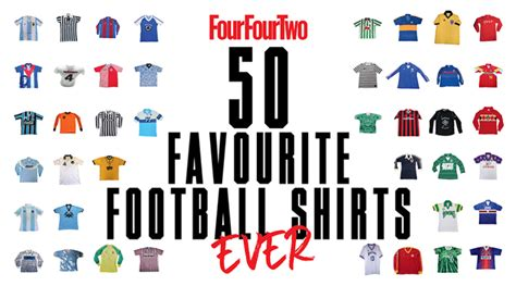 The Football Shirts Book The Connoisseur S Guide Fourfourtwo 39 S 50 Favourite Football Shirts