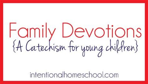 family devotions for preschoolers family devotions a catechism for children 349