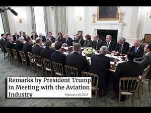 President Trump meets with Airline/ Aviation Industry ...