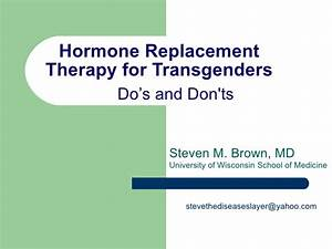 Hormone Replacement Therapy for Transgenders Do's and Don't's