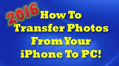 how to copy pictures from iphone to pc how to transfer photos from iphone to computer 2016