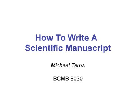 How To Write A by How To Write A Scientific Manuscript Michael Terns