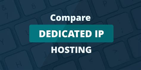 Best Hosting by The Best Dedicated Ip Hosting Who S The Best For Your