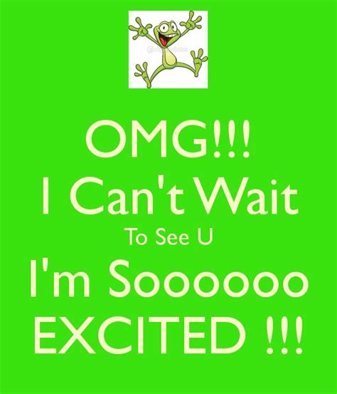 i am excited to meet you quotes
