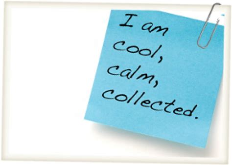 Calm Cool And Collected Quotes