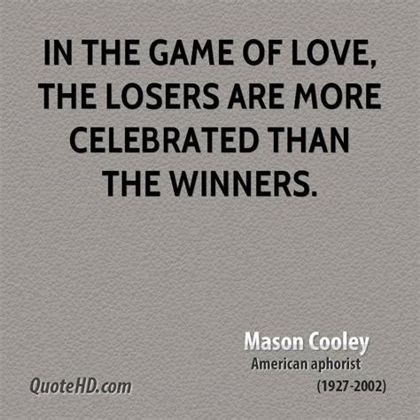 Loser Game Quotes