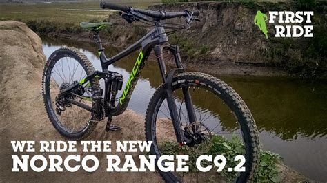 We Ride The New Norco Range C92  Vital Mtb First Ride