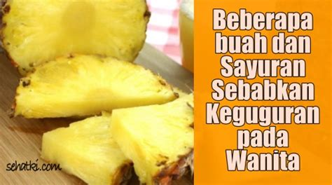 Hamil Muda Makan Durian 17 Makanan Penyebab Keguguran Pada Ibu Hamil