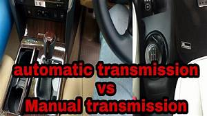 Manual Transmission Vs Automatic Transmission Car Which Is