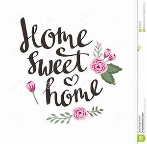 Bilder Home Sweet Home : hand drawn garden floral card with stylish lettering home sweet home stock vector ~ Sanjose-hotels-ca.com Haus und Dekorationen
