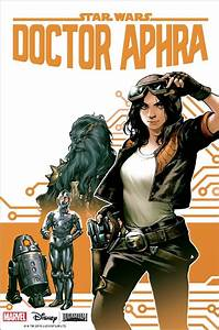 STAR WARS' Doctor Aphra Gets Her Own Ongoing Marvel Series ...