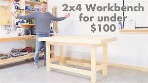 DIY 2x4 Workbench for Under $100 Modern Builds