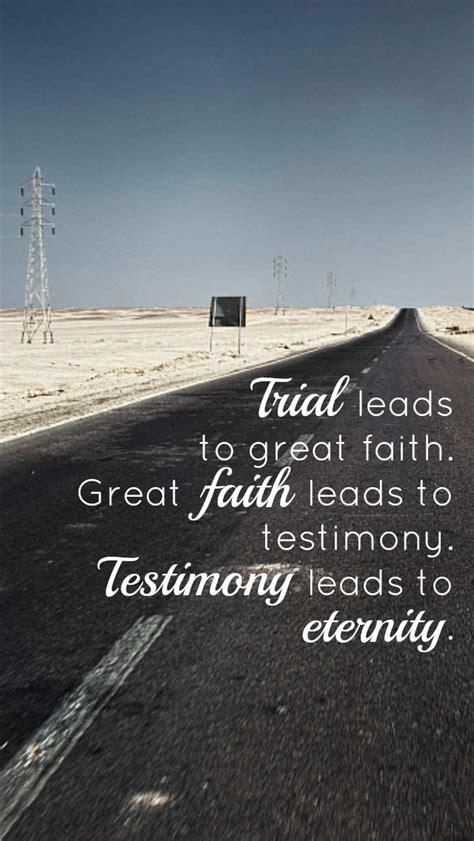 testimony  faith quotes quotesgram