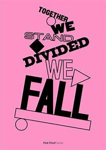 » Together We Stand Divided We Fall