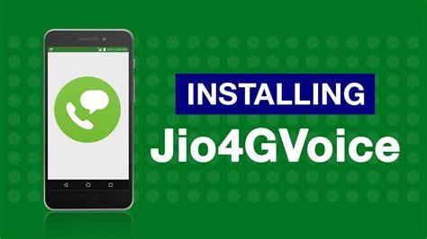 jio4gvoice how to and install jio4gvoice app