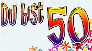 Geburtstagsbilder Zum 50 : 50 geburtstag lustig 50 geburtstag lustig zum 50 geburtstag spr che youtube ~ Eleganceandgraceweddings.com Haus und Dekorationen