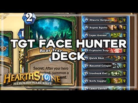 [hearthstone] Tgt Face Hunter Deck (hearthpwn) Youtube