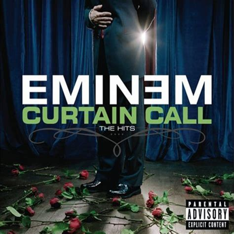 Who Does The Curtain Call by Eminem Curtain Call The Hits