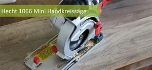 Mini Handkreissäge Test : mini handkreiss ge test info vergleich bestseller ~ Yasmunasinghe.com Haus und Dekorationen