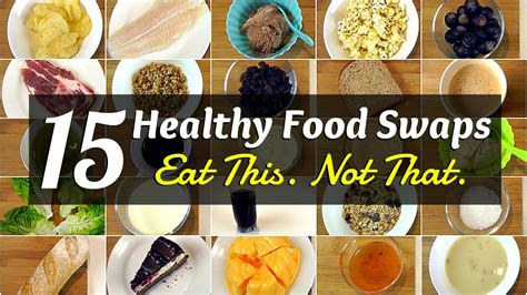 15 Healthy Food Swaps (Eat This. Not That!) - YouTube