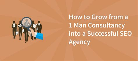 Seo Agency by How To Grow From A 1 Consultancy Into A Successful Seo