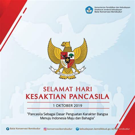 Aidit mempertanyakan pancasila sebagai dasar negara. Hari Kesaktian Pancasila 2019 - Balai Konservasi Borobudur