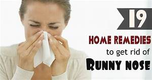 19 Home Remedies to Get Rid of Runny Nose Fast  Allergy Rid