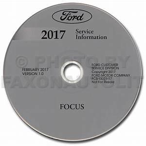 2017 Ford Focus Repair Shop Manual On Cd